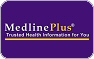 MedLine Plus - Trusted Health Information For You...